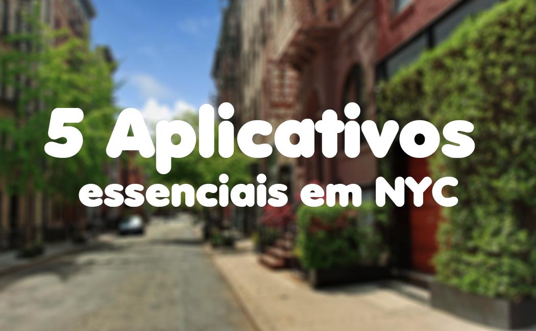 5 aplicativos essenciais para Brasileiros que visitarem New York